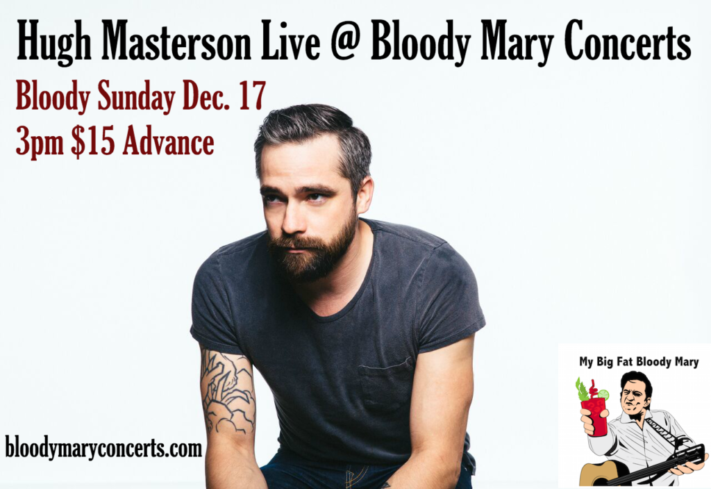 Hugh Masterson Live at Bloody Mary Concerts